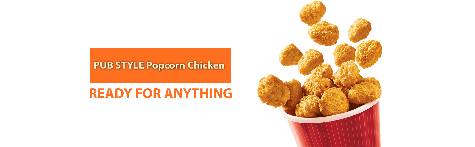 Popcorn Chicken - Ready for Anything!